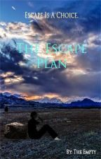 The Escape Plan by Theempty