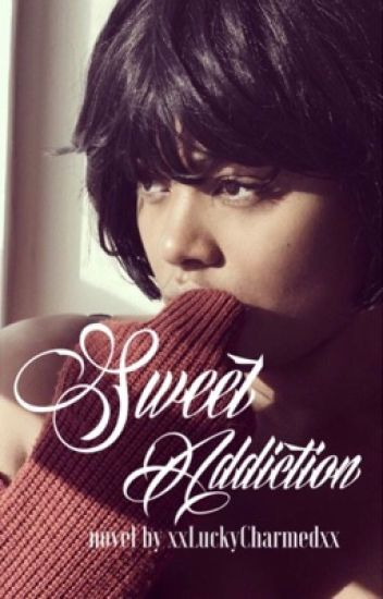 Sweet Addiction (Interracial) || Book 1