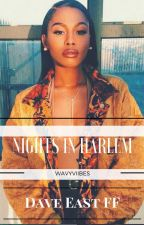 Nights In Harlem [Dave East] by WAVYVIIBES