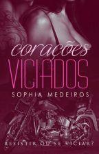 Corações Viciados | DEGUSTAÇÃO | by SophiaFMedeiros