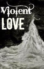 Violent Love by fluffylady