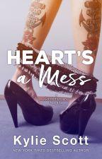 Heart's a Mess by Kylie-Scott