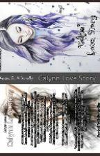Calynn Love Story by NnEvangellyn