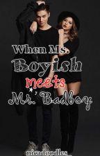 When Ms. Boyish meets Mr. Badboy (SueNie Fanfiction)  by nicadoodles_