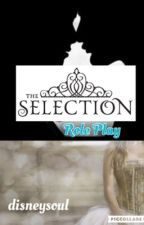 The Selection: Roleplay {OPEN} by disneysoul