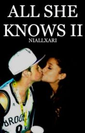 All She Knows II by Nariana_forever123