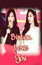 [SHORTFIC][TAENY] Sister Love You NC-17 by kimhwang99