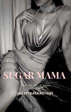 Sugar Mama  by JazzyThaCrazyOne