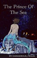 The Prince Of The Sea by dangerous_Houis