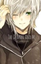 The Demon and Me: A Travis X Reader Fanfic by GarmauUnicorn