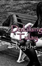 Dakilang Tulay [One Shot] by PsycheInLove