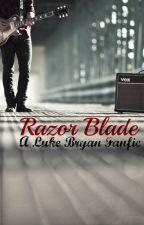 Razor Blade by alwaysteamlukebryan