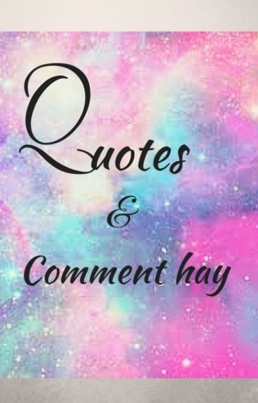 Quotes & comment hay