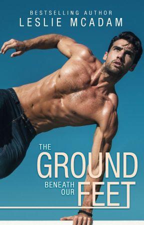 The Ground Beneath Our Feet by lesliemcadam