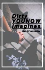 Younow Imagines (Dirty) by omlyounow