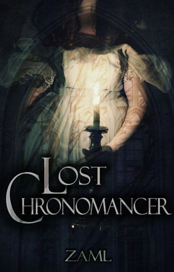 Lost Chronomancer
