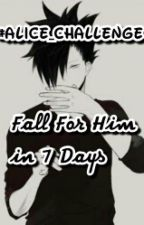 Fall For Him in 7 Days by AkabaneSeijuurou