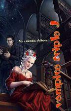 THE VAMPIRE TRIPLE J by MonicaDebora