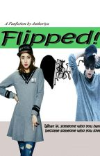 Flipped! by authoriya