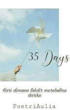 35 Days by PoetriAulia