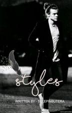 STYLES by sleepinbutera