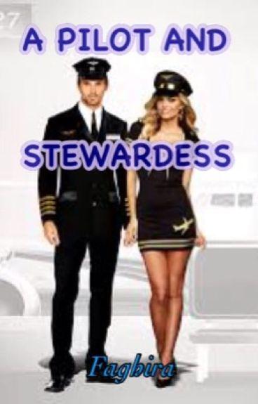A Pilot and Stewardess