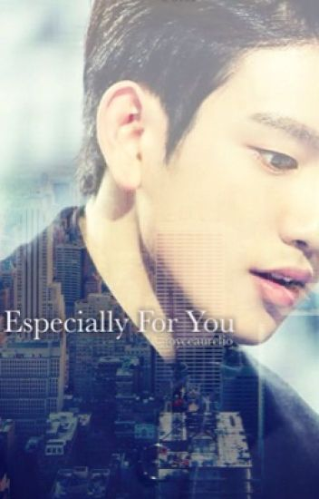 Especially For You (GOT7 Junior)