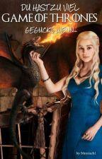 Du hast zu viel Game Of Thrones geguckt, wenn... by Ninniach1