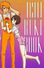 El Libro Del IchiRuki by LizzyOdeth