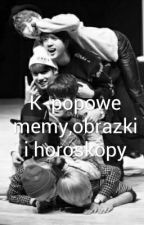 K-popowe memy,obrazki i horoskopy by God_ofDestruction