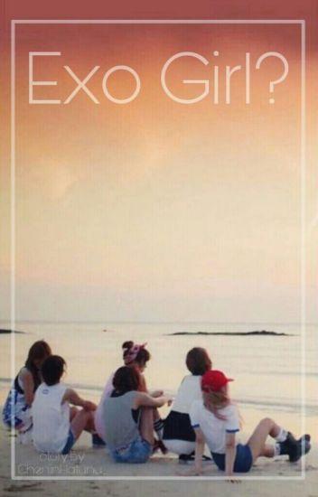 Exo Girl?