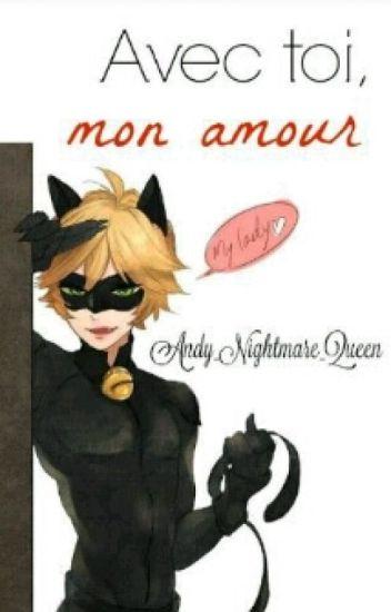Avec Toi Mon Amour Chat Noiradrien Agreste Y Tú