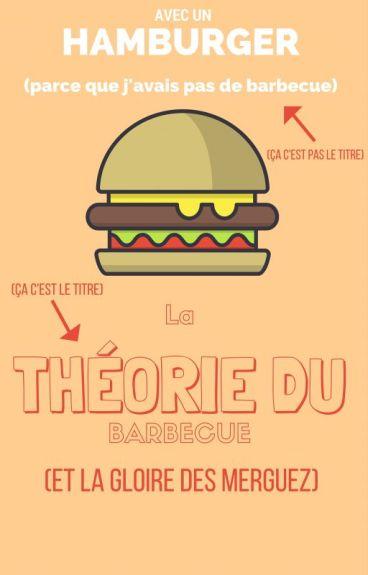 La théorie du barbecue