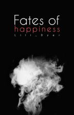 Fates of happiness [CZ] by Lili_Dyer