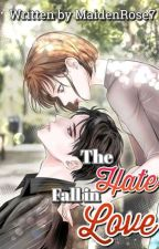 The Hater Fall In Love by MaidenRose7