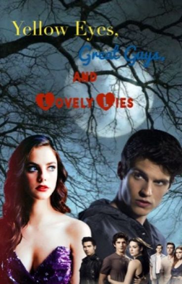 Yellow Eyes, Great Guys, and Lovely Lies (Isaac Lahey TW FanFic)