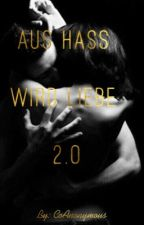 Aus Hass wird Liebe 2.0 by CoAnonymous