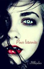 Pour L'éternité by xMllejuliex