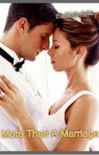 More Than A Marriage by maiiadwinta