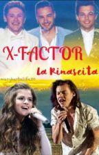 X FACTOR LA RINASCITA by maryherbalife30