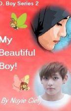 My Beautiful Boy! by NuyieCiety