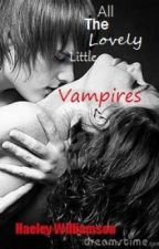 All The Lovely Little Vampires by HaeleyWilliamson