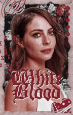 WHITE BLOOD ▹ ALICE CULLEN by deIacours