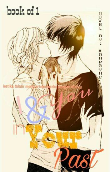 [1] I and You in Your Past (yaoi) (BxB)