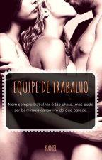 Equipe De Trabalho by KamelHastins