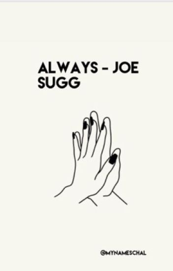 Always • joe sugg