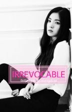 irrevocable by lattaeyong