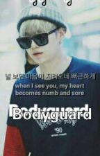 Bodyguard  by azizah_jidat