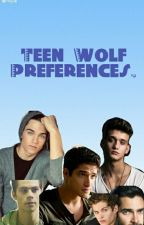 Teen Wolf Preferences by benitosgirl_