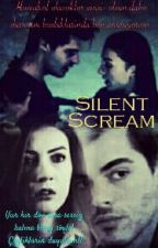 Silent Scream by Mysteryazar